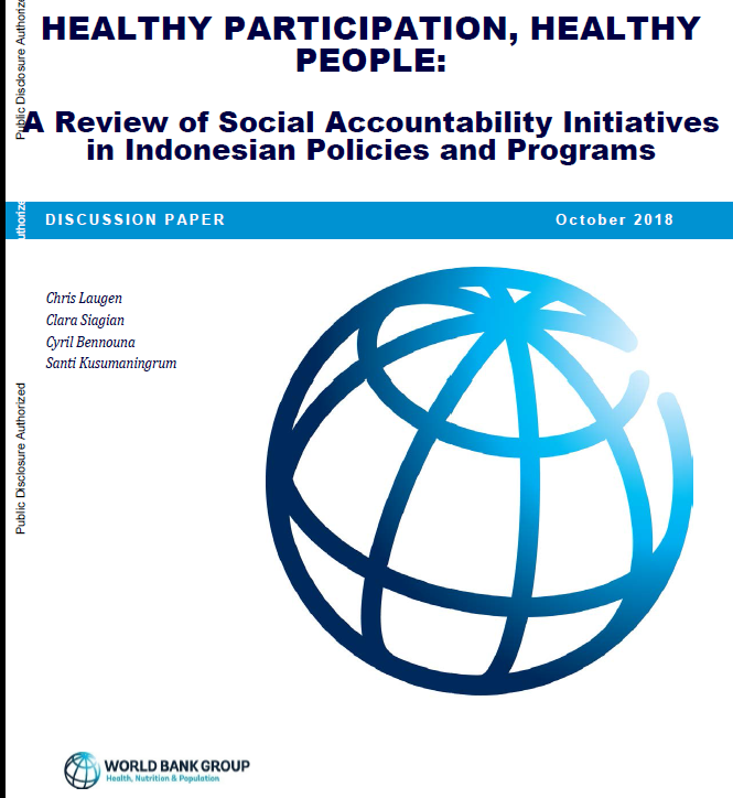 Healthy Participation, Healthy People : A Review of Social Accountability Initiatives in Indonesian Policies and Programs